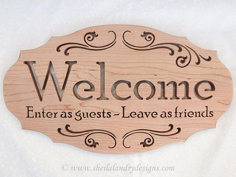Enter As Guests Welcome Plaque - Woodworking Project by Keith Fenton