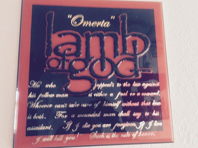 """ Omerta "" Lamb Of God plaque"